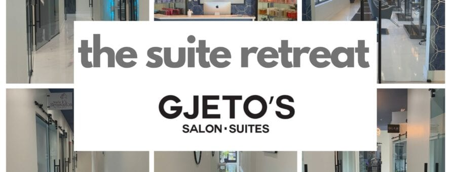 Gjetos Salon the suite retreat
